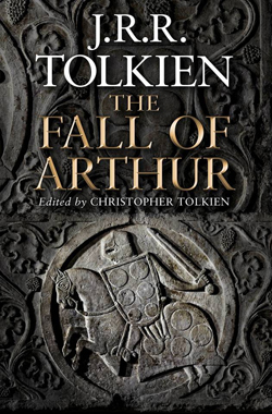 the-fall-of-arthur-by-tolkien